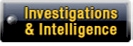Investigations and Intelligence